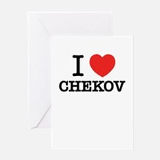 I Love CHEKOV Greeting Cards