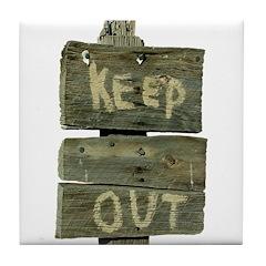 Keep Out Tile Coaster