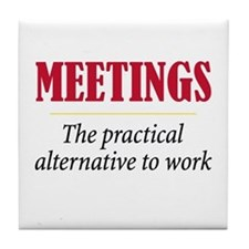 Meetings - Tile Coaster