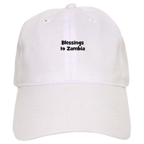 Blessings to Zambia Cap
