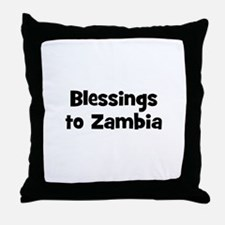 Blessings to Zambia Throw Pillow