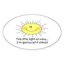 LIGHT OF MINE Decal