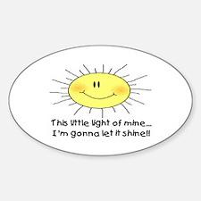LIGHT OF MINE Sticker (Oval)