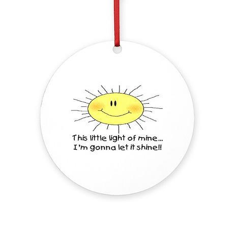 LIGHT OF MINE Ornament (Round)