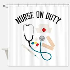 Nurse On Duty Shower Curtain