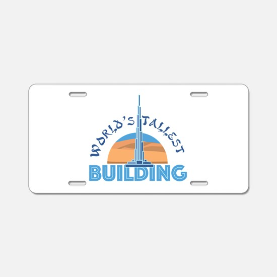 Worlds Tallest Building Aluminum License Plate
