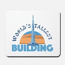 Worlds Tallest Building Mousepad