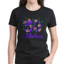 50 and Fabulous Tee