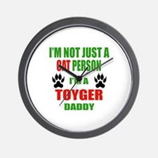 I'm a Toyger Daddy Wall Clock