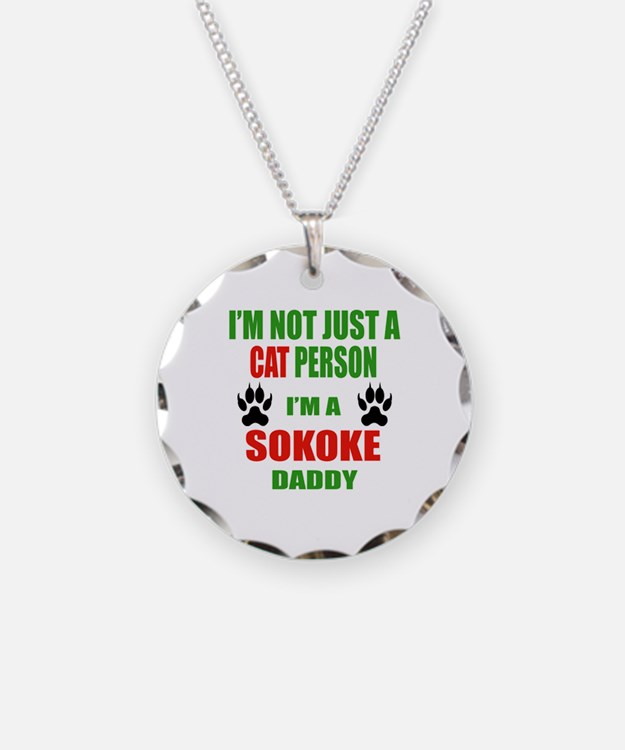 I'm a Sokoke Daddy Necklace