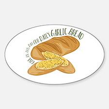Daily Garlic Bread Decal
