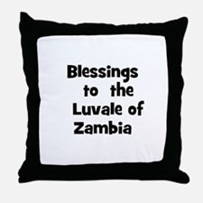 Blessings  to  the  Luvale of Throw Pillow