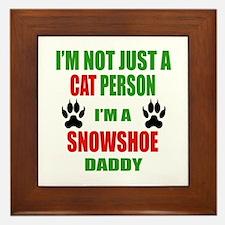 I'm a Snowshoe Daddy Framed Tile