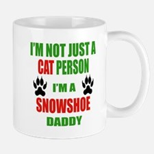 I'm a Snowshoe Daddy Mug