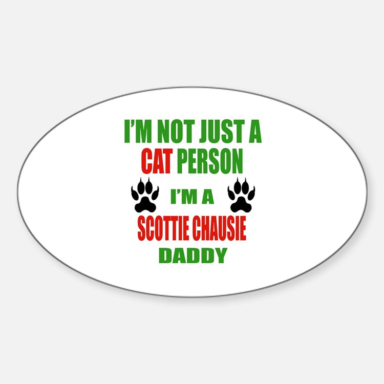 I'm a Scottie chausie Daddy Decal