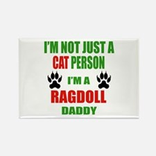 I'm a Ragdoll Daddy Rectangle Magnet