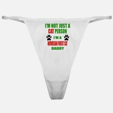 I'm a Norwegian Forest Cat Daddy Classic Thong