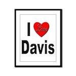 I Love Davis Framed Panel Print