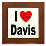 I Love Davis Framed Tile