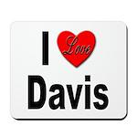 I Love Davis Mousepad