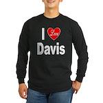 I Love Davis (Front) Long Sleeve Dark T-Shirt