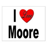 I Love Moore Small Poster