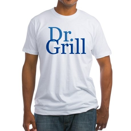 Dr. Grill Fitted T-Shirt