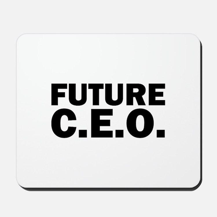 Future C.E.O. Mousepad