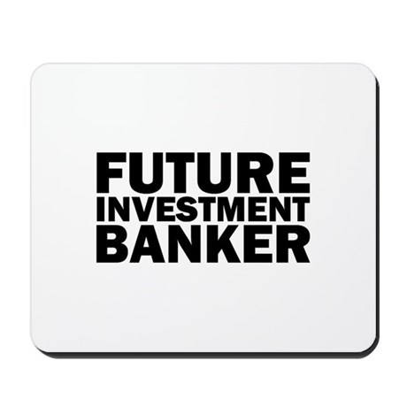 Future Investment Banker Mousepad