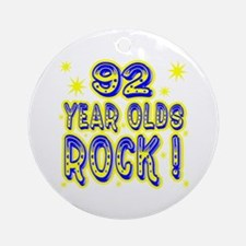 92 Year Olds Rock ! Ornament (Round)