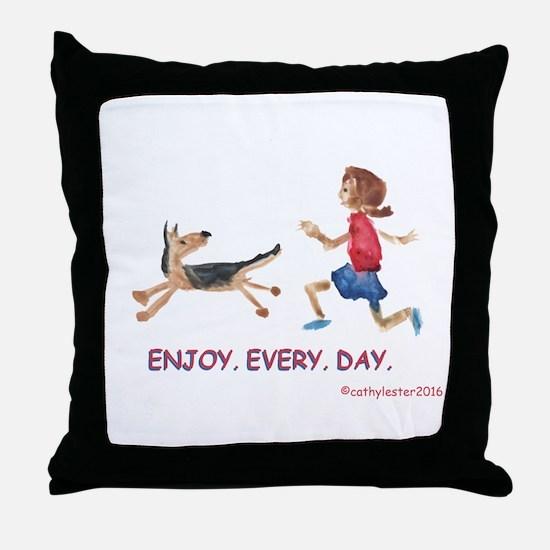 enjoy. every. day. 2 Throw Pillow