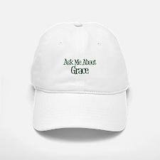 Ask Me About Grace Baseball Baseball Cap
