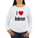 I Love Anderson Women's Long Sleeve T-Shirt