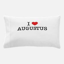 I Love AUGUSTUS Pillow Case