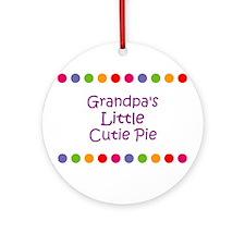 Grandpa's Little Cutie Pie Ornament (Round)