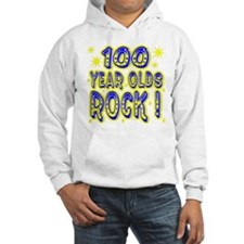 100 Year Olds Rock ! Hoodie