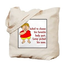 Leroy's Nose Tote Bag