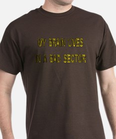 Brain Lives In Bad Sector T-Shirt