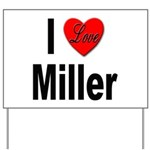 I Love Miller Yard Sign