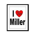 I Love Miller Framed Panel Print