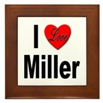 I Love Miller Framed Tile