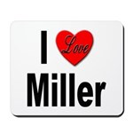 I Love Miller Mousepad
