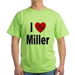I Love Miller (Front) Green T-Shirt