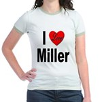 I Love Miller Jr. Ringer T-Shirt