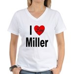 I Love Miller (Front) Women's V-Neck T-Shirt