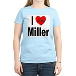 I Love Miller (Front) Women's Light T-Shirt