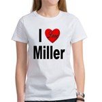 I Love Miller (Front) Women's T-Shirt