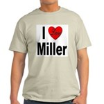 I Love Miller (Front) Light T-Shirt