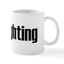 I love fighting Mug