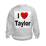 I Love Taylor (Front) Kids Sweatshirt